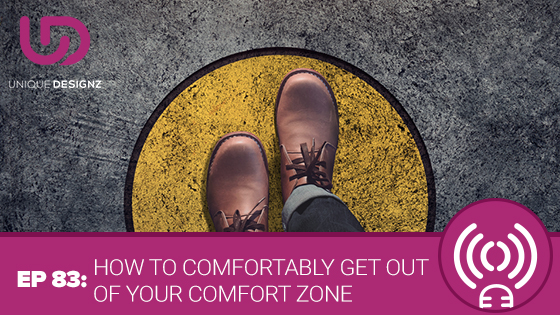 how to come out of your comfort zone